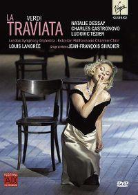 Cover Natalie Dessay / Charles Castronovo / Ludovic Tézier / London Symphony Orchestra / Estonian Philharmonic Chamber Choir / Louis Langrée - La Traviata - Verdi [DVD]